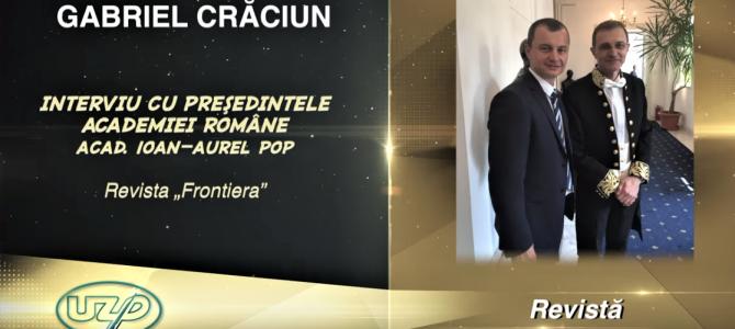 """19.07.2019 - Revista ,,Frontiera"""", premiată la Gala UZP, pentru istoria de aproape 100 de ani"""