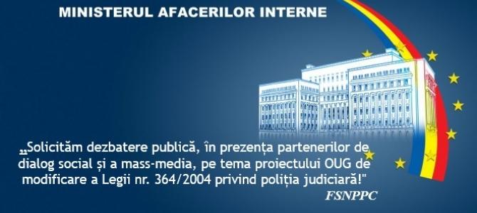 16.09.2019 - SCRISOARE DESCHISĂ  adresată domnului Dumitru-Daniel CHIRILĂ, secretar de stat în MAI:  Solicităm dezbatere publică, în prezența partenerilor de dialog social  și a mass-media, pe tema modificării Legii nr. 364/2004