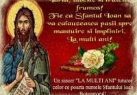 La mulți ani, cu ocazia Sfântului Ioan!