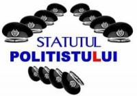 18.08.2017 - Val de propuneri pentru noul Statut al poliţistului