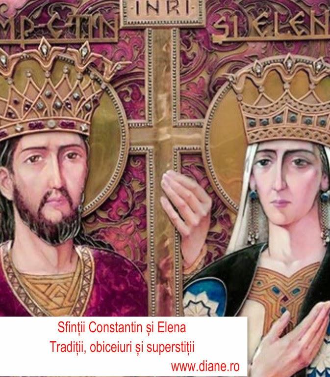 21 mai - praznicul Sfintilor Imparati Constantin si Elena